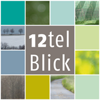 12tel Blick…