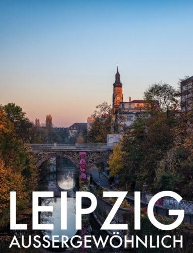 Leipzig Außergewöhnlich von Jörn Daberkow